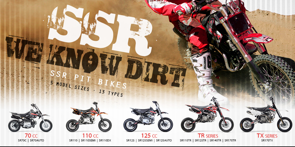 We Know Dirt - SSR Pit Bikes - 5 Model Sizes 13 Types