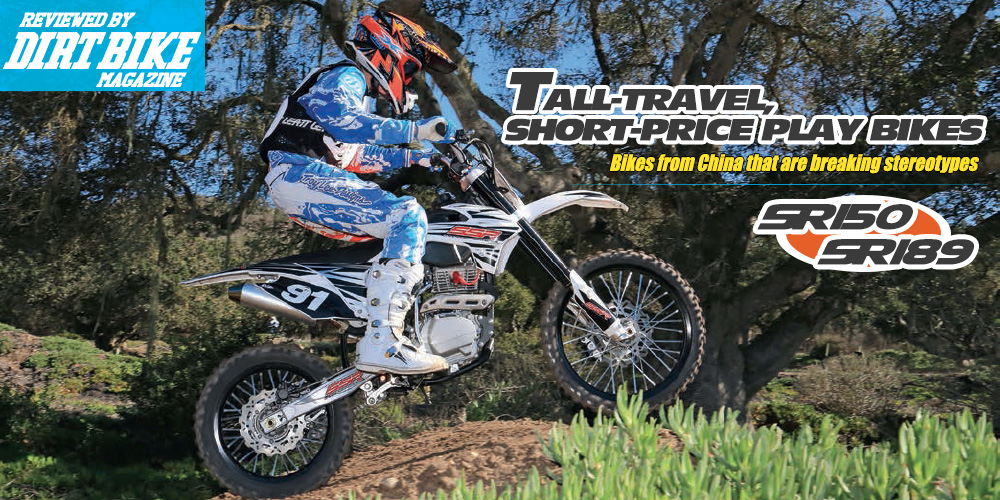 SR150 & SR189 – Tall-travel Short-price Play Bikes - Reviewed By DIRT BIKE Magazine
